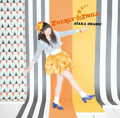 ENERGY☆SMILE [彩香盤] [CD+DVD][CD] / 大橋彩香