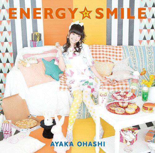 ENERGY☆SMILE [通常盤][CD] / 大橋彩香