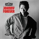 JOHNNY FOREVER -THE BEST 1975〜1977- [SHM-CD][CD] / ジョニー大倉