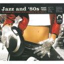 ジャズ・アンド・エイティーズ 3[CD] / オムニバス ランキングお取り寄せ