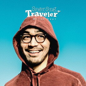 Singer Song Traveler[CD] / 臼井ミトン