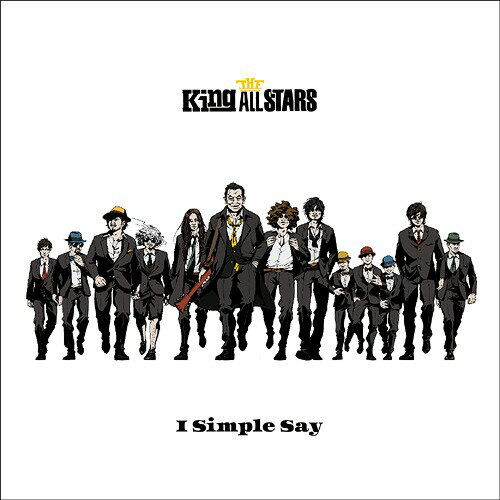 I Simple Say[CD] / THE King ALL STARS