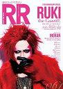 ROCK AND READ (ロックアンドリード) 061 【表紙&巻頭】 RUKI (the GazettE)[本/雑誌] (単行本・ムック) / シンコーミ...