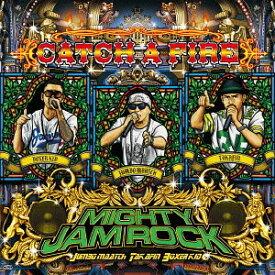 CATCH A FIRE [CD+DVD][CD] / MIGHTY JAM ROCK