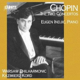 ショパン: ピアノ協奏曲 第1番、第2番 [廉価盤][CD] / ユージン・インジック (ピアノ)、カジミエシュ・コルト (指揮)/ワルシャワ・フィルハーモニー管弦楽団