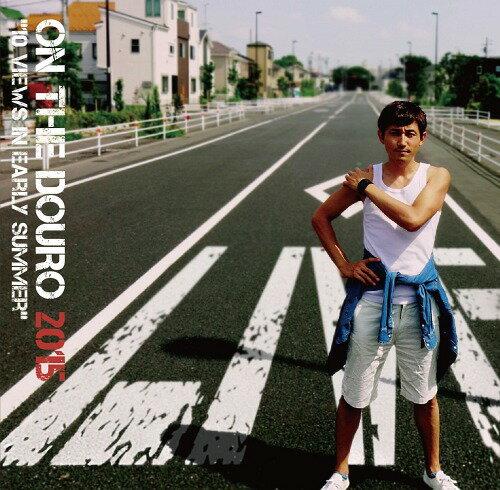 ON THE DOURO 2015[CD] / ミドリカワ書房