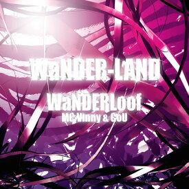 WaNDER-LAND[CD] / WaNDER Loof