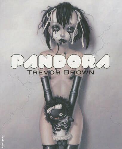 パンドラ トレヴァー・ブラウン画集 (Pan‐Exotica)[本/雑誌] / トレヴァー・ブラウン/著