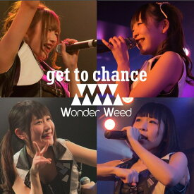 get to chance [B-Type][CD] / ワンダーウィード