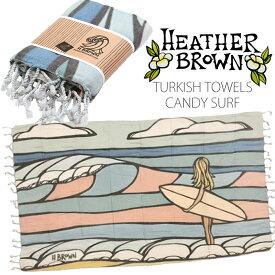 ヘザーブラウン×ホアカイサーフ ターキッシュタオル HEATHER BROWN CANDY SURF TURKISH TOWELS HB0156MT タオル ブランケット ハワイ サーフ サーフィン ハワイアン ds-Y