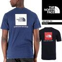 [送料無料]ノースフェイス 半袖ロゴTシャツ THE NORTH FACE RED BOX TEE T92TX2 レッドボックスTシャツ