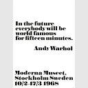 1968 アンディ・ウォーホル展 ポスター In the future... 70x100cm モノクロ 北欧 スウェーデン
