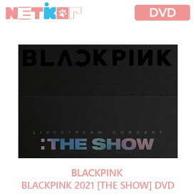 (DVD) 【BLACKPINK】 2021 【THE SHOW】 DVD 【送料無料】 【公式グッズ】 ブラックピンク