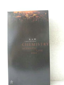 r2_03562 【中古】【VHSビデオ】R.A.W.~respect and wisdom~CHEMISTRY ACOUSTIC LIVE2002 [VHS] [VHS] [2002]