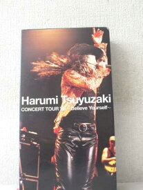 r2_03586 【中古】【VHSビデオ】Harumi Tsuyuzaki Concert Tour'98 Believe Yourself [VHS] [VHS] [1999]