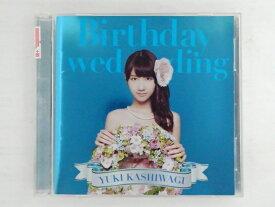 ZC73119【中古】【CD】Birthday wedding 初回限定盤 TYPE-C/柏木由紀 (DVD付)