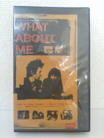 ZV01436【中古】【VHS】WHAT ABOUT ME(字幕版)