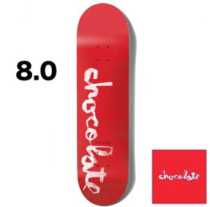 Chocolate チョコレート ORIGINAL CHUNK 8.0inc デッキ DECK skate スケボー スケートボード [Kenny Anderson]