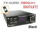 【送料無料】FX-AUDIO- D802J++ [ブラック] デジタル3系統24bit/192kHz対応+アナログ1系統入力 STA326搭載 フルデジタ…