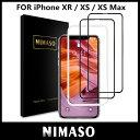 iPhone xr フィルム iPhone Xs Max ガラスフィルム 全面保護【2枚セット】Nimaso iPho...
