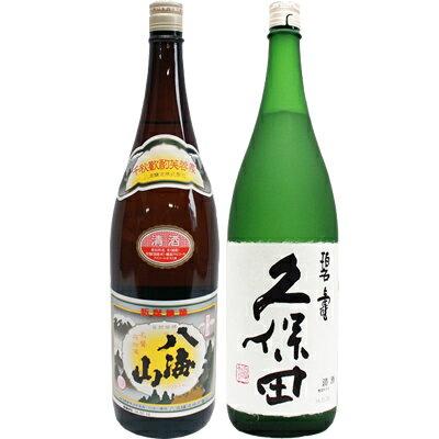 父の日 ギフト 八海山 普通酒 1.8Lと久保田 碧寿 純米大吟醸 山廃仕込み 1.8L日本酒 2本セット