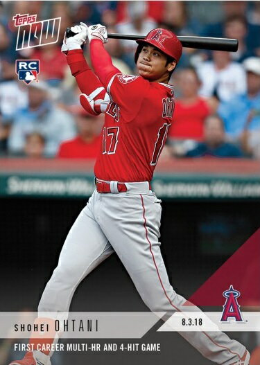 2018 TOPPS NOW #553 大谷翔平 1st CAREER MULTI-HR AND 4-HIT GAME