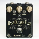 アウトレット価格! Black Cat Bass Octave Fuzz ( 2017060202 )