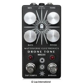 Mattoverse Electronics Drone Tone MKIII / ペダルボード用 ドローン シンセサイザー ノイズ ギター ベース オシレーター