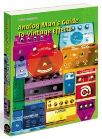 Analog Man's guide to Vintage Effects Book 【洋書】