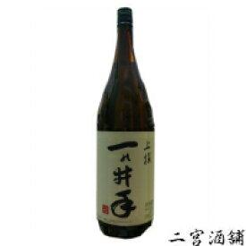 一の井手 上撰 1.8L 1ケース(6本) 大分県 久家本店 いちのいで 日本酒 普通酒 清酒