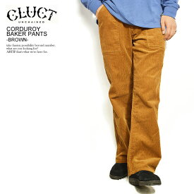クラクト CLUCT CORDUROY BAKER PANTS -BROWN- 03023 cluct メンズ レディース パンツ ベイカーパンツ コーデュロイ ボトムス ロングパンツ ストリート 送料無料 即日発送