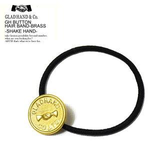 グラッドハンド GLAD HAND GH BUTTON HAIR BAND-BRASS -SHAKE HAND- レディース メンズ コンチョ アクセサリー ヘアゴム ヘアバンド 髪留め 小物 おしゃれ かっこいい ファッション ゴールド 金 ストリート