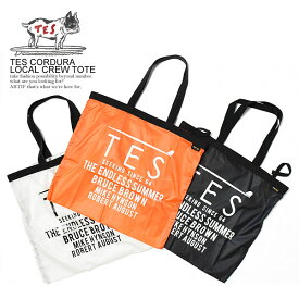 エンドレスサマー The Endless Summer TES CORDURA LOCAL CREW TOTE レディース メンズ バッグ トートバッグ カバン 鞄 アメカジ サーフ 西海岸 おしゃれ かっこいい カジュアル ファッション tes