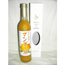 すてきなマンゴー酒 500ml 7度 [麻原酒造 埼玉県 マンゴーリキュール]