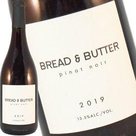 ブレッド & バター ピノノワール 2019 750ml