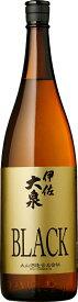 数量限定品 芋焼酎 伊佐大泉 BLACK 1800ml瓶 1本単位 鹿児島県 大山酒造