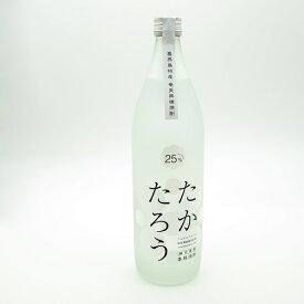 【黒糖焼酎】たかたろう 25度/900ml【喜界島】