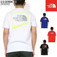 ノースフェイスTシャツメンズ半袖アウトドアブランドS/SEXTREMETEENT32033