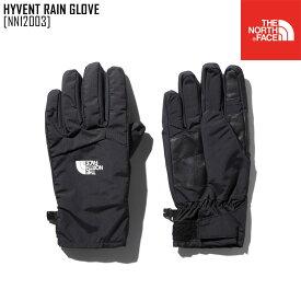 ノースフェイス レイングローブ 手袋 メンズ レディース 防水 アウトドアブランド HYVENT RAIN GLOVE NN12003