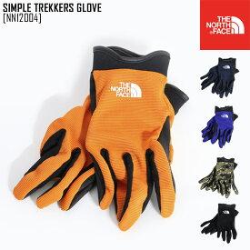 ノースフェイス NN12004 グローブ 手袋 トレッキング 登山 メンズ レディース アウトドアブランド SIMPLE TREKKERS GLOVE