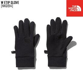ノースフェイス グローブ 手袋 レディーススマホ対応 アウトドアブランド W ETIP GLOVE NN61914