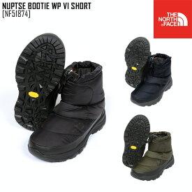 秋冬新作 ノースフェイス THE NORTH FACE NF51874 ヌプシブーティー ウォータープルーフ VI ショート NUPTSE BOOTIE WP VI SHORT ブーツ 靴 メンズ レディース
