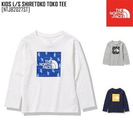 セール SALE ノースフェイス THE NORTH FACE NTJ82027ST キッズ ロングスリーブ シレトコ トコ ティー KIDS L/S SHIRETOKO TOKO TEE Tシャツ トップス キッズ