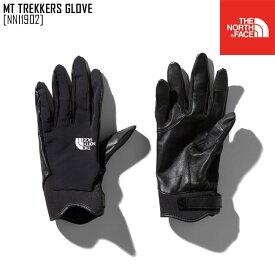 セール SALE ノースフェイス THE NORTH FACE マウンテン トレッカーズ グローブ MT TREKKERS GLOVE グローブ 手袋 NN11902 メンズ レディース