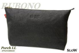【クラッチバッグ SLOW】Porch LL RUBONO 300S32C 栃木レザー MADE IN JAPAN こだわりのレザーバッグ 適度な大きさのポーチ 男女兼用 BLACK ブラック