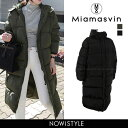 Miamasvin(ミアマスビン)フードロングダウンコート【11/8up_wo】【送料無料】韓国 韓国ファッション アウター コート…