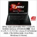 (単品限定購入商品)【送料無料】MSI GP62 6QE LEOPARD PRO (1290JP) NVIDIA Geforce GTX950M搭載 15.6イ...