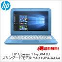 ポイント5倍 5/20(土)20:00-5/25(木)1:59まで【送料無料】HP Stream 11-y004TU スタンダードモデル Y4G19PA-AAA...