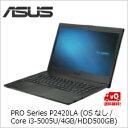 (単品限定購入商品)【送料無料】ASUS PRO Series P2420LA (OSなし/Core i3-5005U/4GB/HDD500GB) ブラック P2420LA-WO0254D