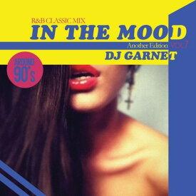 【セール】 DJ Garnet / In The Mood Vol.7 R&B スロウジャム Mix 全24曲 Slow Jam ミックス MIXCD CD クラブ ミュージック HIPHOP R&B CLUB MIX 洋楽 音楽 ヒップホップ MUSIC ミックスCD ミックス 好きに♪